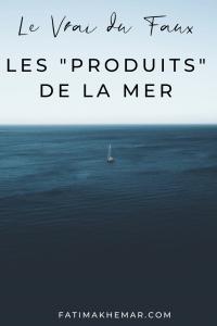 Les produits de la mer : pour une pêche durable !