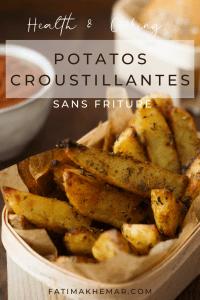 Potatos croustillantes sans friture