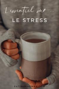 L'essentiel sur le stress