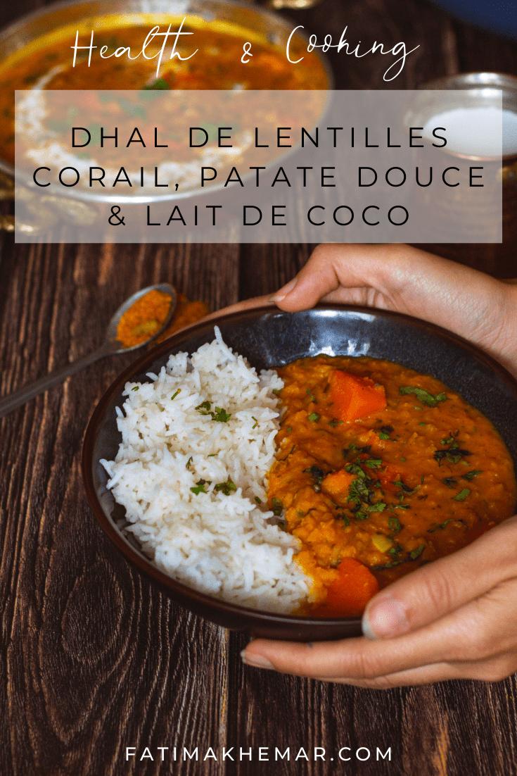Dhal de lentilles corail, patates douce et lait de coco