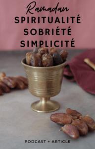 Ramadan : spiritualité, sobriété & simplicité